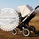 Bugaboo Donkey - nasza przygoda z idealnym wózkiem podwójnym