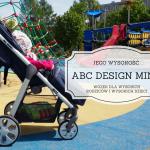 Jego wysokość ABC Design Mint - wózek dla wysokich rodziców i wysokich dzieci