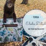 Torba Elodie Details - nie tylko na pieluchy!