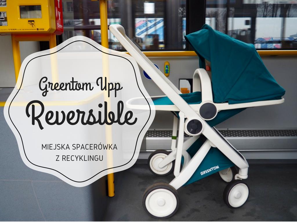 GREENTOM UPP reversible recenzja