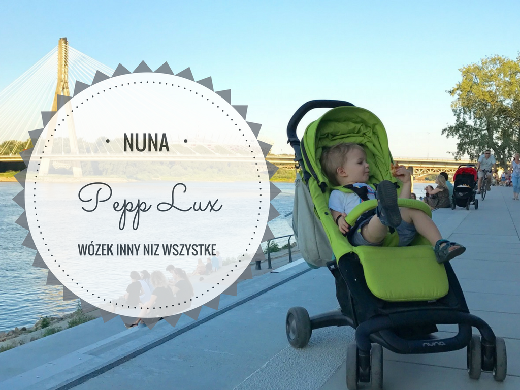 nuna pepp lux wózek opinia