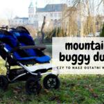 Mountain Buggy Duet - czy to nasz ostatni wózek?