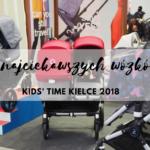 10 najciekawszych wózków -  Kids' Time Kielce 2018