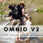 Omnio V2 - wózek, plecak, przyjaciel rodziny