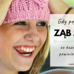 Gdy pojawi się ząb stały - co każdy rodzic wiedzieć powinien?