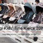 Targi Kids' Time Kielce - najpiękniejsze i najciekawsze wózki 2019