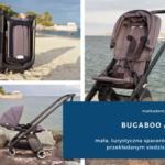Bugaboo Ant  - mała, turystyczna spacerówka z przekładanym siedziskiem