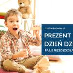 Prezent na Dzień Dziecka - pasje przedszkolaków